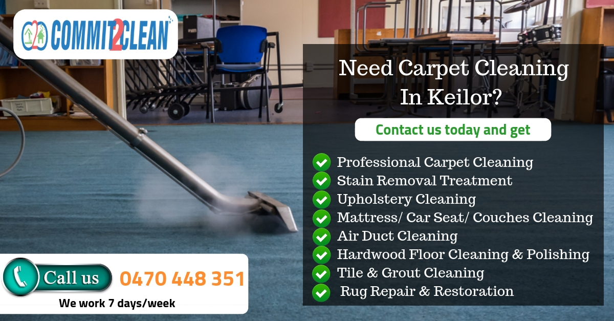 Carpet Cleaning Keilor Commit2clean Cleaning Services